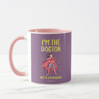 I'm the Doctor. Not a Companion. Mug