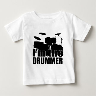 I'm the Drummer Baby T-Shirt