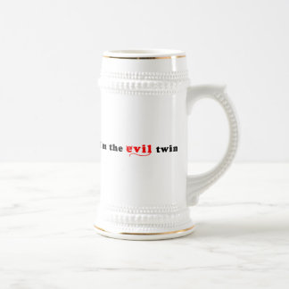 I'm The Evil Twin Beer Stein