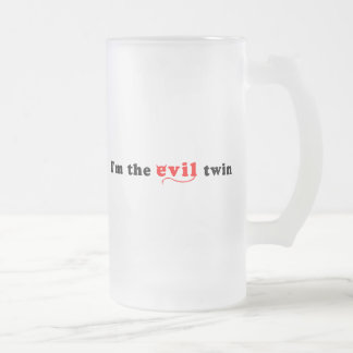 I'm The Evil Twin Frosted Glass Beer Mug