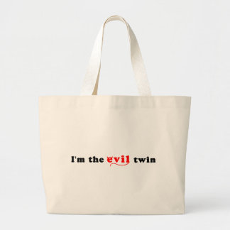 I'm The Evil Twin Large Tote Bag