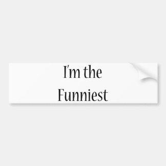 I'm The Funniest Car Bumper Sticker