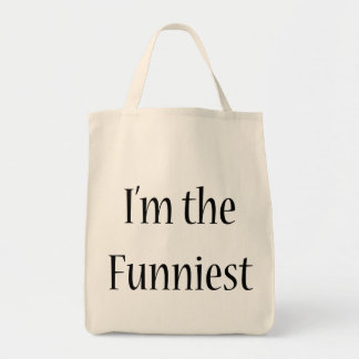 I'm The Funniest Grocery Tote Bag