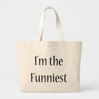 I'm The Funniest Jumbo Tote Bag