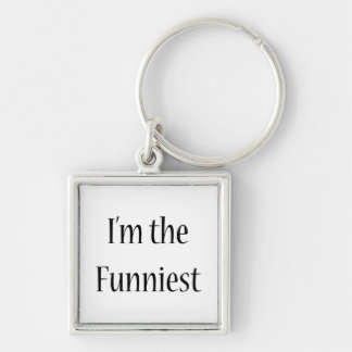 I'm The Funniest Silver-Colored Square Keychain