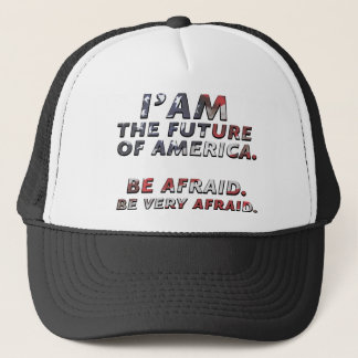 I'M THE FUTURE OF AMERICA    FUNNY TRUCKER HAT