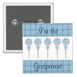 """""""I'm the Godparent"""" Blue - Customized Button"""