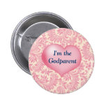 """""""I'm the Godparent"""" Pink Pinback Buttons"""