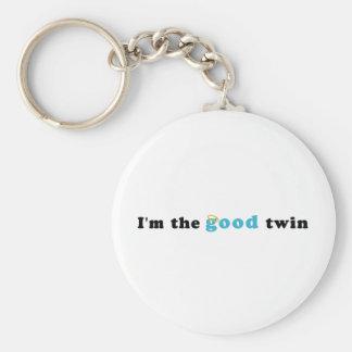 I'm The Good Twin Keychain