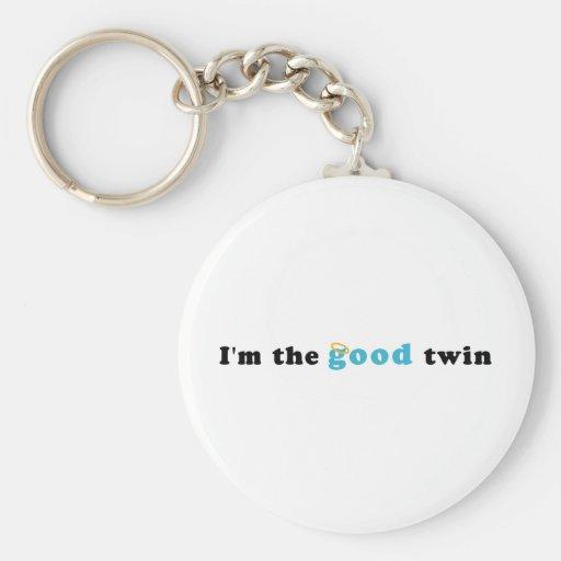 I'm The Good Twin Keychains