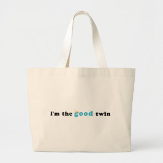 I'm The Good Twin Large Tote Bag