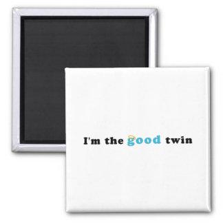I'm The Good Twin Fridge Magnets