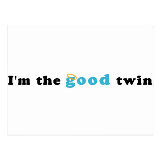 I'm The Good Twin Postcard