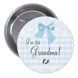 I'm The Grandma Blue Gingham and Bow White Lace Pinback Button