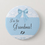 "I&#39;m The Grandma Blue Lace Pinback Button<br><div class=""desc"">This adorable badge or pin back button tells all your baby shower guests &quot;I&#39;m the Grandma&quot;. Blue and white Swiss dotted background with lace, a pretty bow and baby footprints. Personalize this badge for all family relatives! Perfect for sister, aunt, great grandmother, Godmother or MOMMY! Make one for everyone! This...</div>"