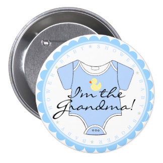 I'm The Grandma Blue Scalloped Yellow Duck Shower Pinback Button
