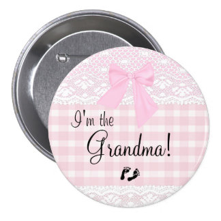 I'm The Grandma Pink Lace 3 Inch Round Button