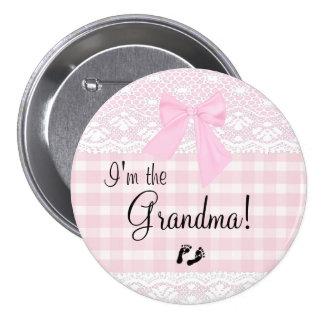 I'm The Grandma Pink Lace Pinback Button