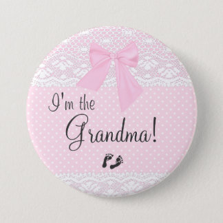 I'm The Grandma with Pink Dots and White Lace Button