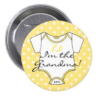 I'm The Grandma Yellow and White Polka Dots Baby 3 Inch Round Button