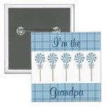 """I'm the Grandpa"" Blue Pinback Button"
