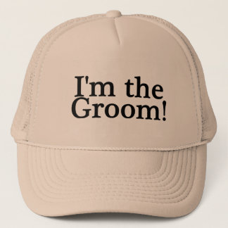 Im The Groom Trucker Hat