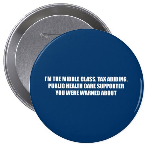 I'm the health care supporter you were warned abou pinback buttons