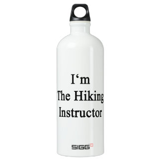 I'm The Hiking Instructor SIGG Traveler 1.0L Water Bottle
