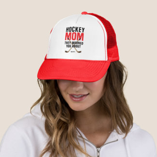 I'm the Hockey Mom They Warned You About Red Trucker Hat