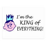 Im The King Of Everything Post Cards