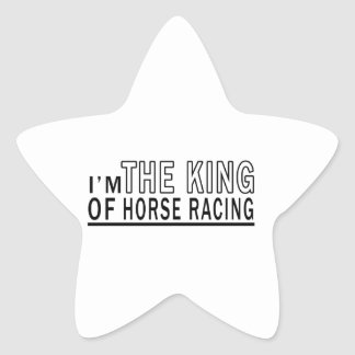 I'm The King Of Horse Racing Star Sticker