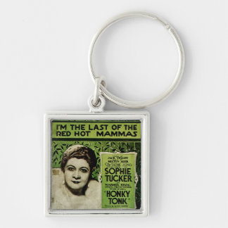 I'm The Last of the Red Hot Mammas Silver-Colored Square Keychain