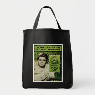 I'm The Last of the Red Hot Mammas Tote Bag