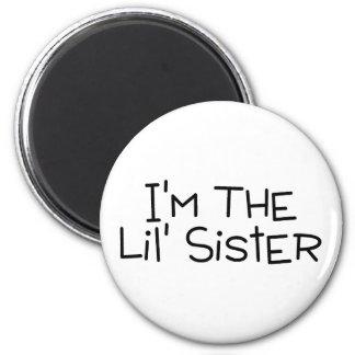 Im The Lil Sister Fridge Magnet