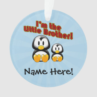 I'm the Little Brother 2 Penguins Ornament