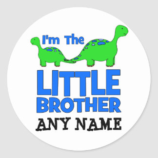 I'm The LITTLE BROTHER!  Custom Dinosaur Gift Classic Round Sticker