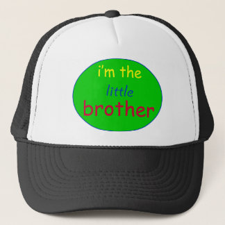 I'm the little brother t-shirt trucker hat
