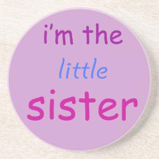 I'm the little sister beverage coaster