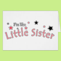 I'm The Little Sister Card