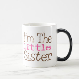 I'm The Little Sister (Pink) Magic Mug