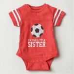 """I'm the Little Sister"" Soccer Jersey Number Infant Bodysuit"