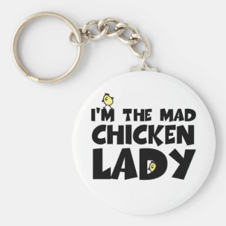I'm the mad chicken lady keychains