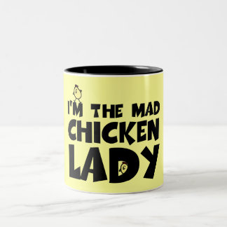 I'm the mad chicken lady Two-Tone mug