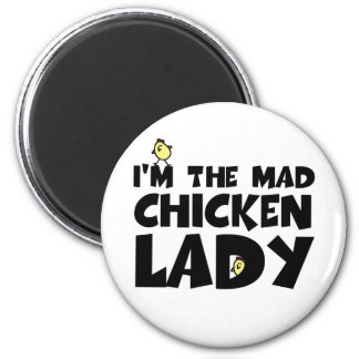 I'm the mad chicken lady refrigerator magnets