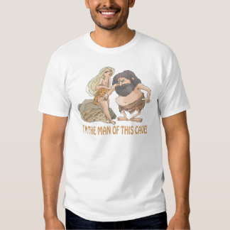 Im The Man Of This Cave T Shirt