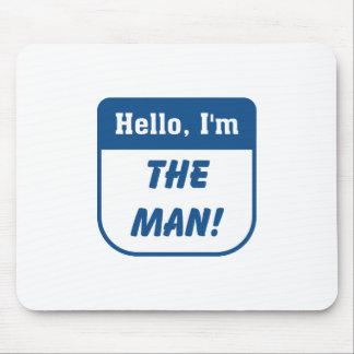 I'm the man t-shirts. mouse pad