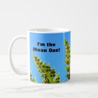 I'm the Mean One! Christmas gifts Coffee Mugs Fern