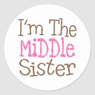 I'm The Middle Sister (Pink) Classic Round Sticker