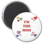 I'm The Mom 2 Inch Round Magnet
