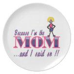 I'm The Mom Dinner Plate